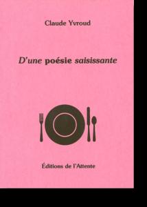 Couverture d'ouvrage: D'une poésie saisissante