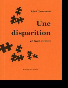 Couverture d'ouvrage: Une disparition et tout et tout
