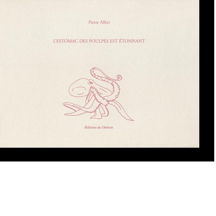 Couverture d'ouvrage: L'estomac des poulpes est étonnant