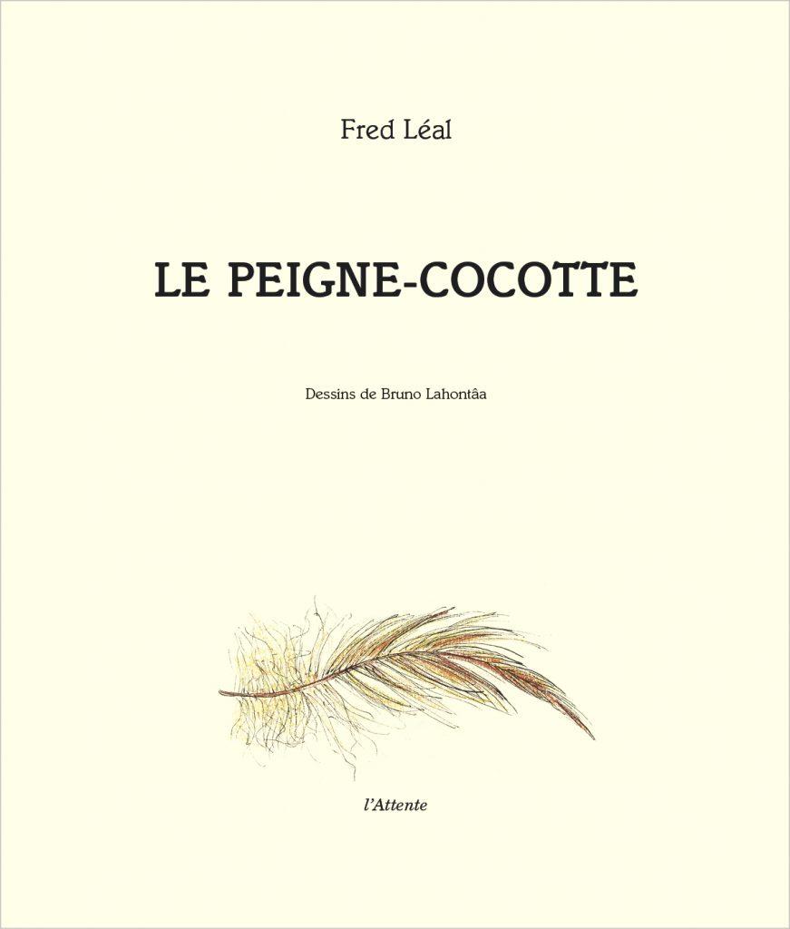Couverture d'ouvrage: Le peigne-cocotte