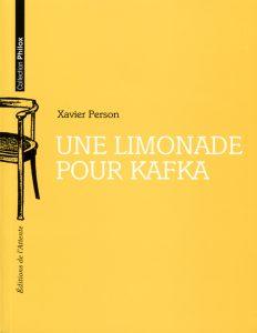 Couverture d'ouvrage: Une limonade pour Kafka