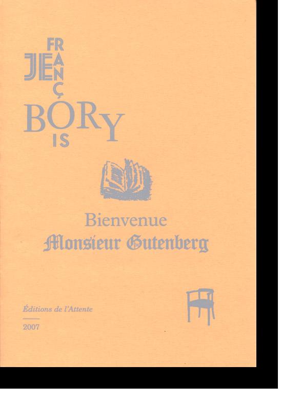 Couverture d'ouvrage: Bienvenue Monsieur Gutenberg