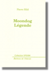 Moondog Légende
