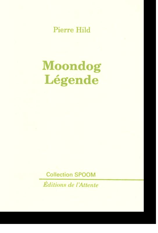 Couverture d'ouvrage: Moondog Légende