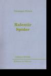 Ralentir Spider