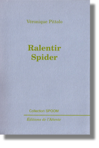 Couverture d'ouvrage : Ralentir Spider