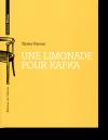 Une limonade pour Kafka