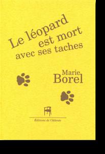 Couverture d'ouvrage: Le léopard est mort avec ses taches