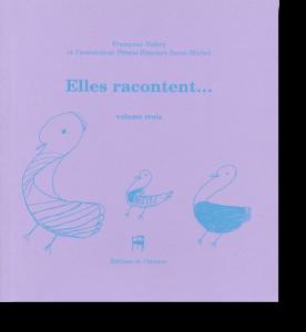 Couverture d'ouvrage: Elles racontent..., volume trois