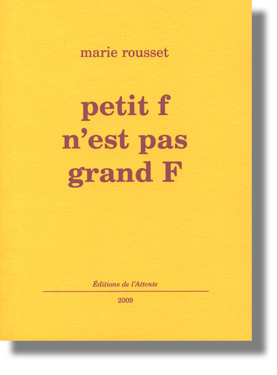 Couverture d'ouvrage: petit f n'est pas grand F