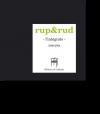 rup&rud l'intégrale, 1999-2004