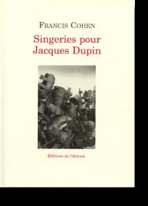 Couverture d'ouvrage: Singeries pour Jacques Dupin
