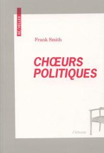 Couverture d'ouvrage: Chœurs politiques