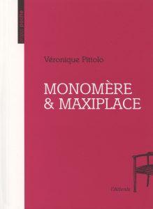 Couverture d'ouvrage: Monomère & Maxiplace