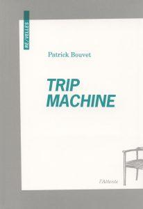 Couverture d'ouvrage: Trip machine