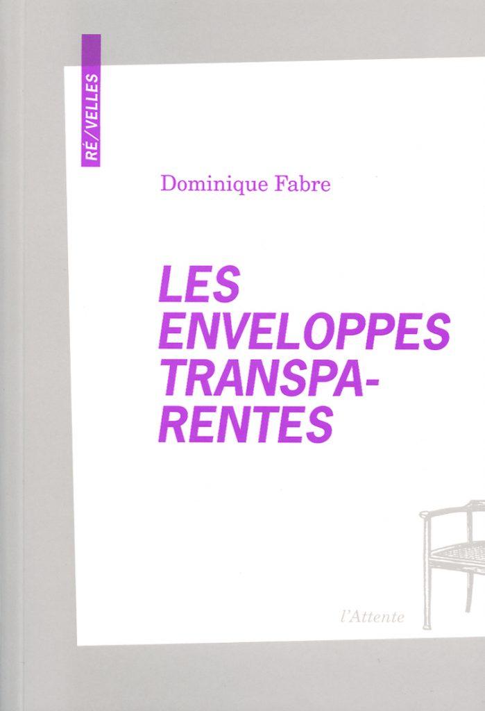 Couverture d'ouvrage: Les enveloppes transparentes