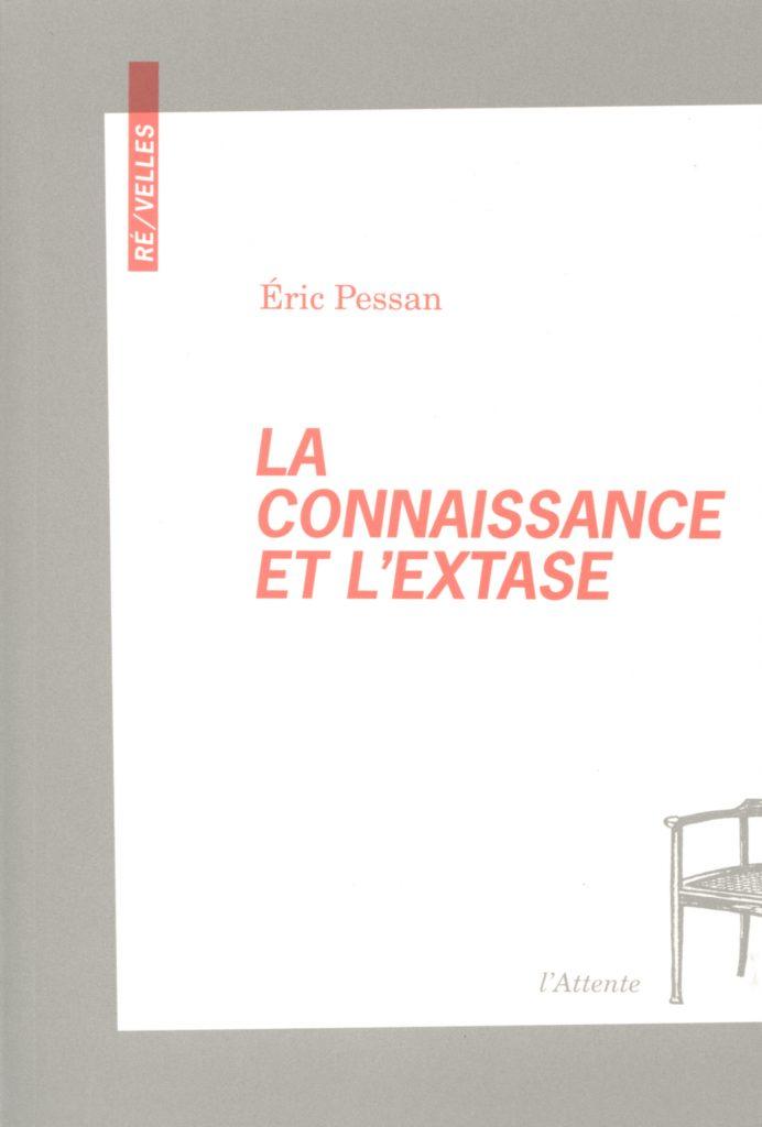 Couverture d'ouvrage: La connaissance et l'extase